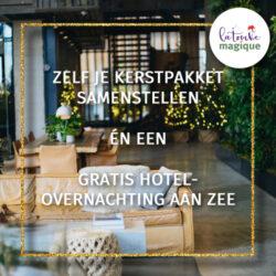 Zelf je kerstpakket samenstellen en een hotelovernachting - La Touche Magique