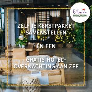 Zelf je kerstpakketten samenstellen plus een gratis hotelovernachting - La Touche Magique
